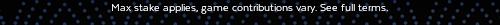customcut.php?&tandc1=Max stake applies, game contributions vary. See full terms.&tandcsize=12&tandc1herpos=0&tandc1verpos=95&cut2start=135&cut2end=25&tandc1font=texta-black&tandccolor=light&imgcut=custom&pos=2&bg=diamondempiregiveaway2_Email_500x500&stan=loloo
