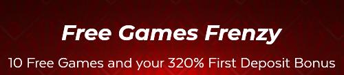10 Free Games and a 320% Bonus